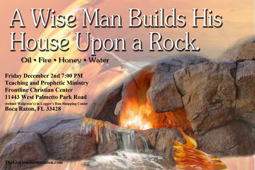 A Wise Man Builds His House Upon the Rock