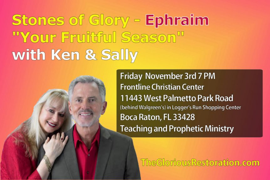 "Stones of Glory Ephraim ""Your Fruitful Season"""
