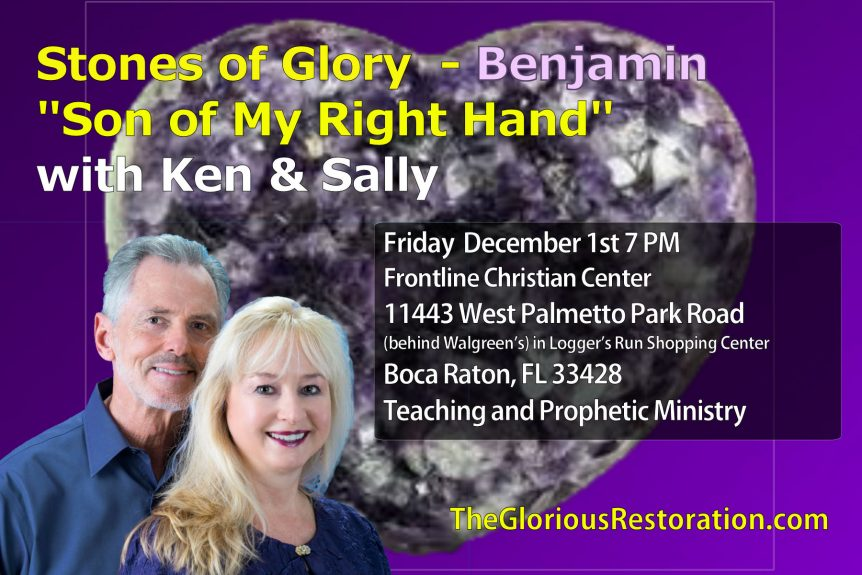 "Stones of Glory - Benjamin ""Son of My Right Hand"" Event"
