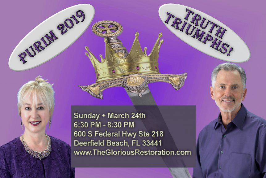 Purim 2019 Truth Triumphs!