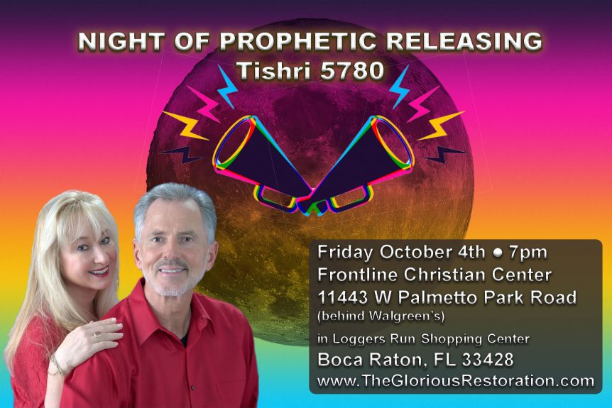 NIGHT OF PROPHETIC RELEASING Tishri 5780