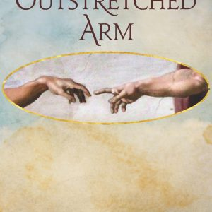 The Outstretched Arm