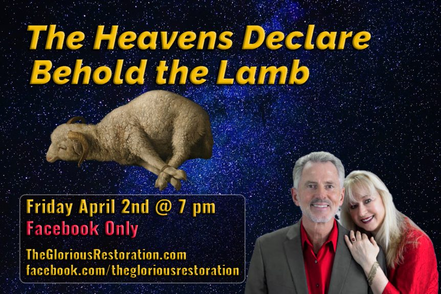 The Heavens Declare - Behold the Lamb
