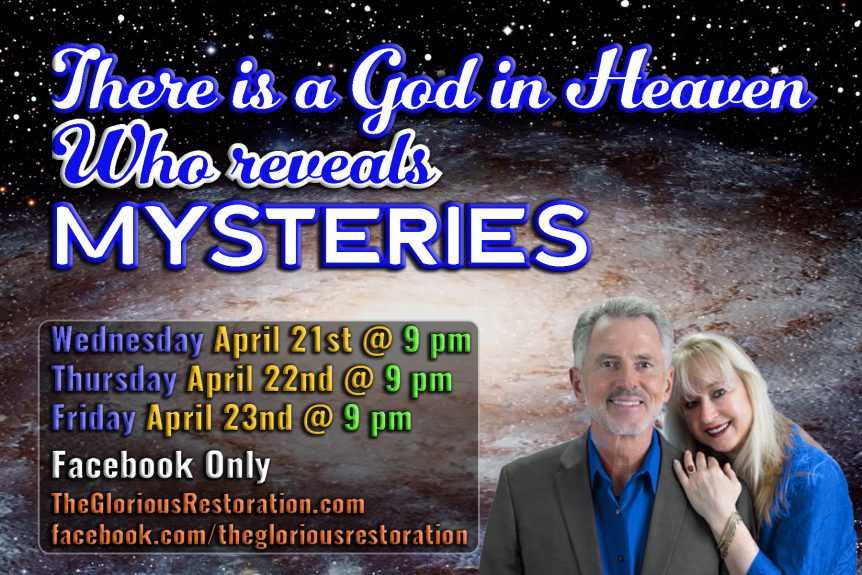 There is a God in Heaven Who Reveals Mysteries