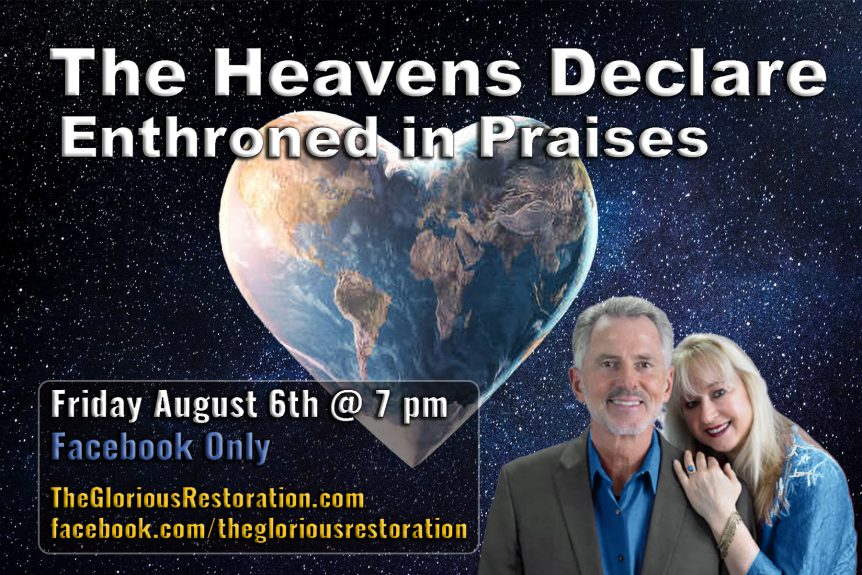 Flyer for The Heavens Declare-Enthroned in Praises
